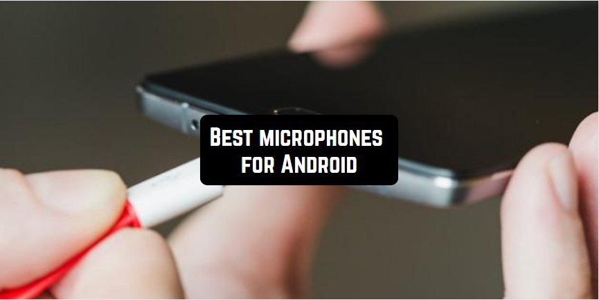 android microphones