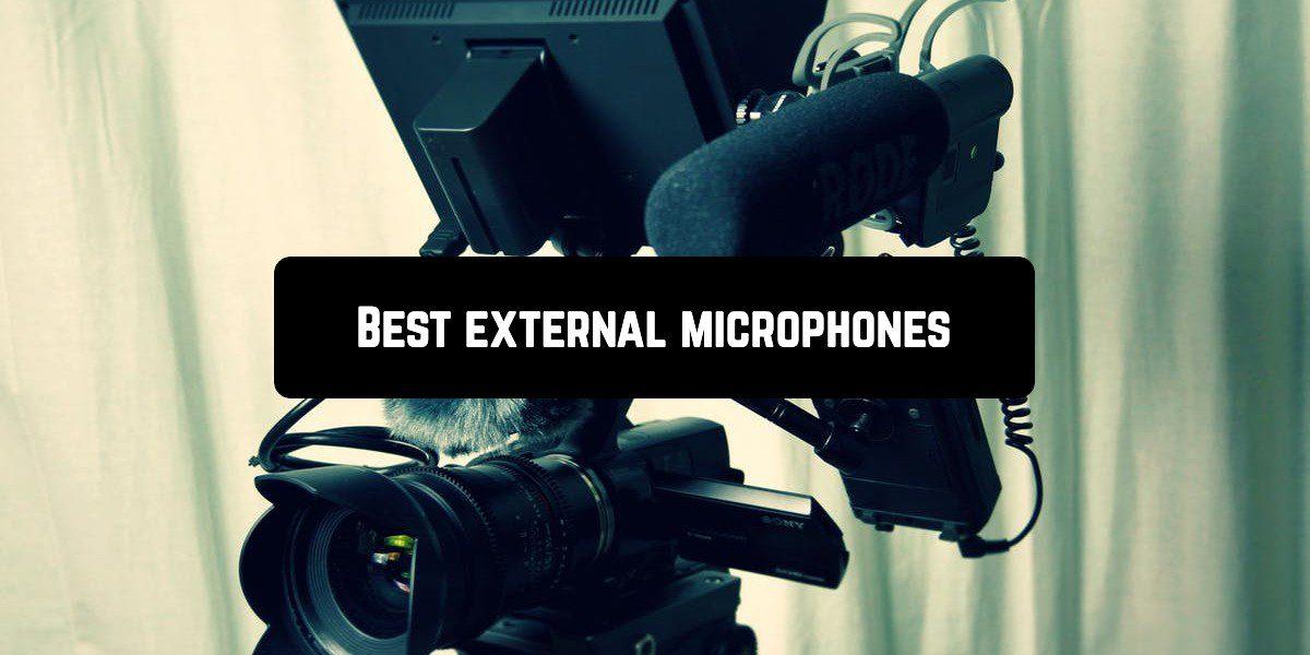 Best external microphones