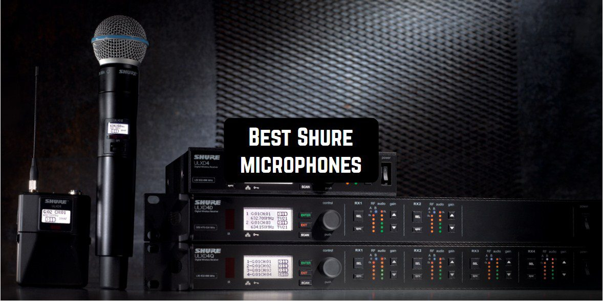 best shure microphones
